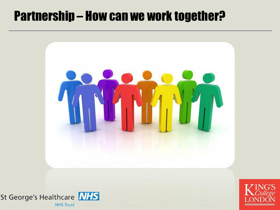 Partnership – How can we work together