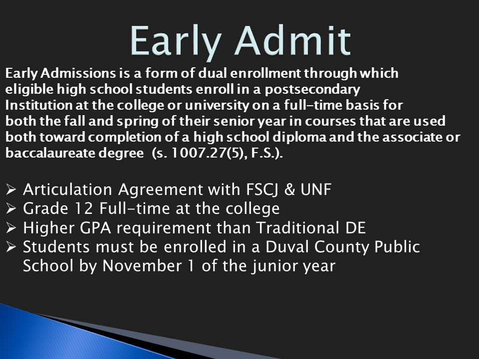 Early Admit Articulation Agreement with FSCJ & UNF