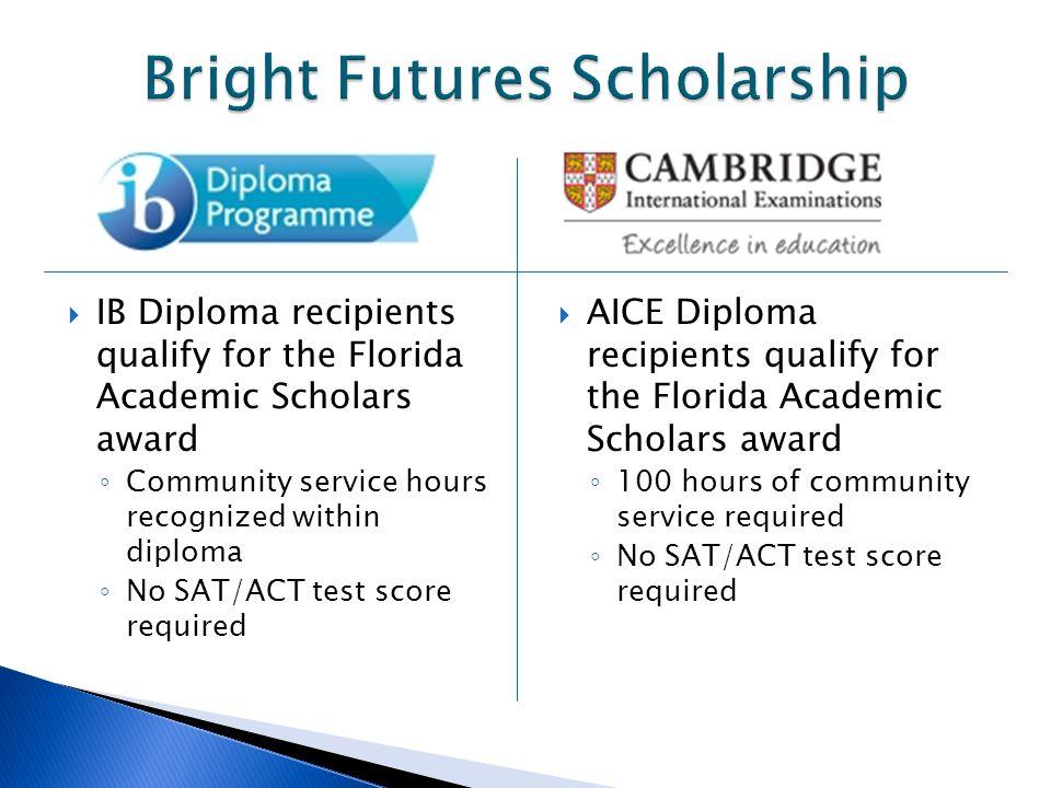 Bright Futures Scholarship