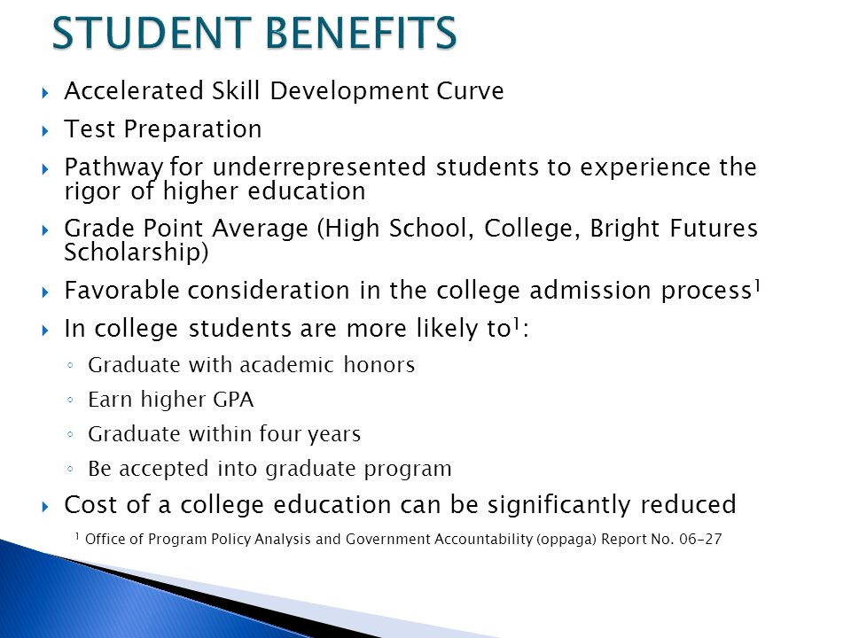 STUDENT BENEFITS Accelerated Skill Development Curve Test Preparation