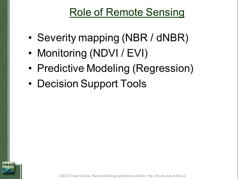 Severity mapping (NBR / dNBR) Monitoring (NDVI / EVI)