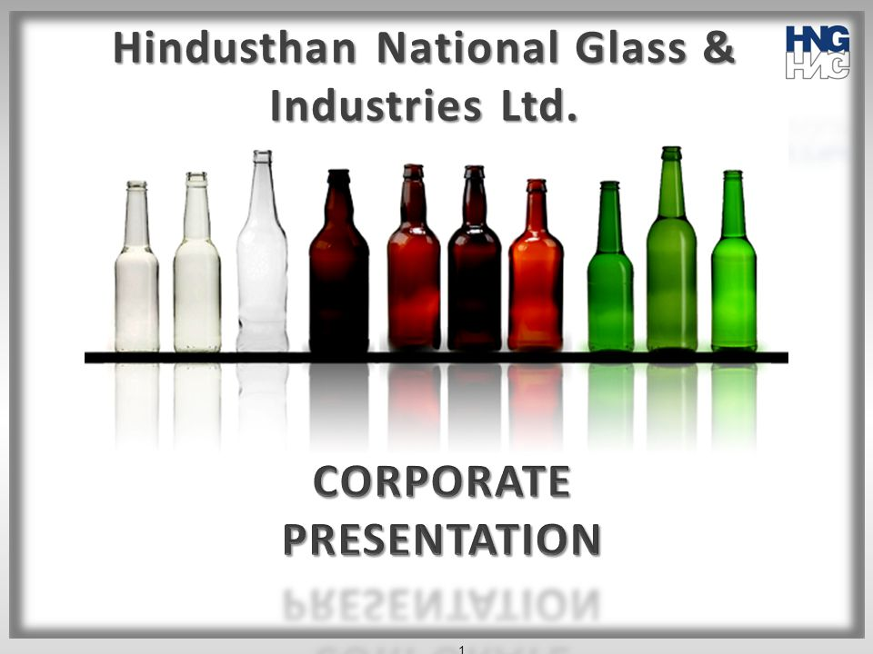 Hindusthan National Glass & Industries Ltd. CORPORATE PRESENTATION