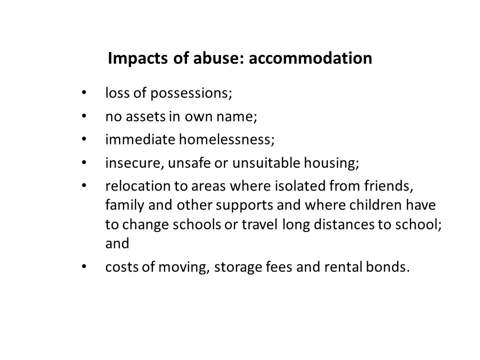 Impacts of abuse: accommodation