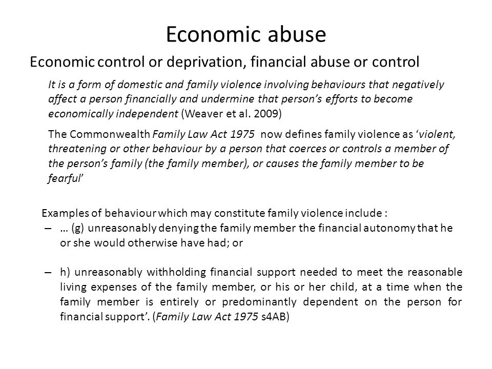 Economic abuse Economic control or deprivation, financial abuse or control.