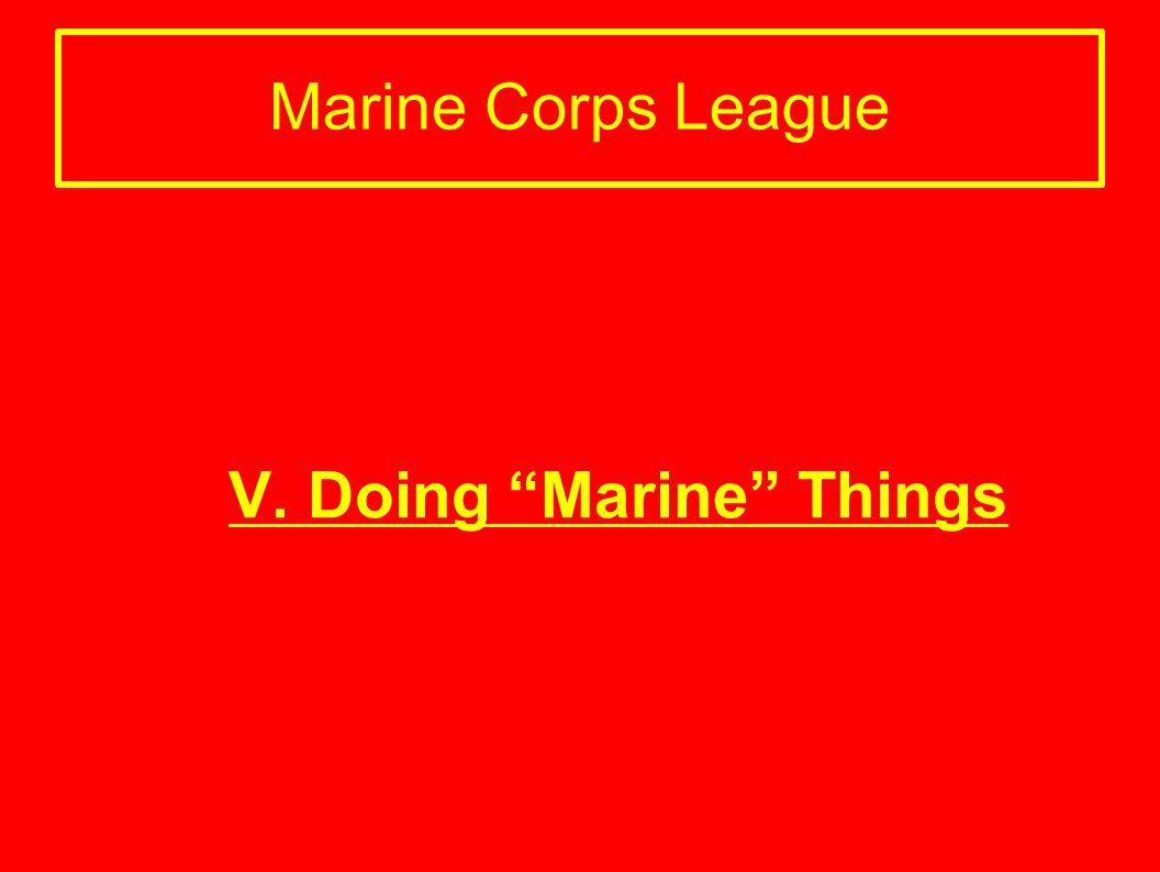 V. Doing Marine Things