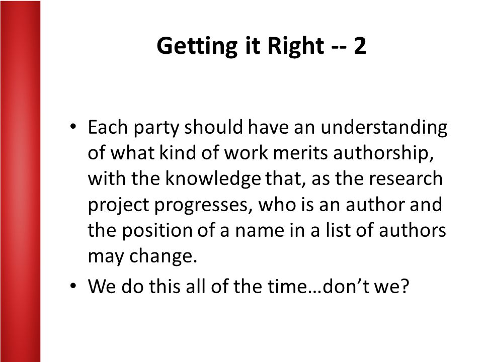 Getting it Right -- 2