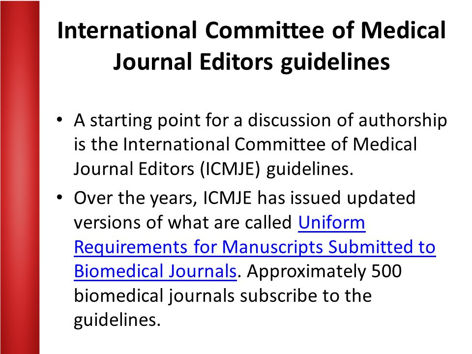 International Committee of Medical Journal Editors guidelines