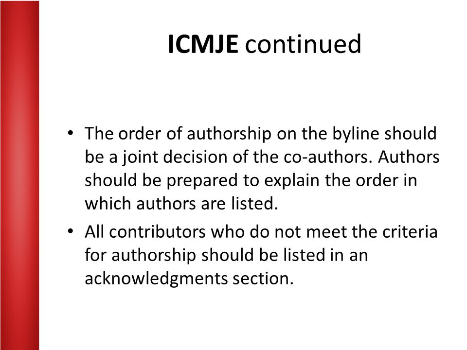 ICMJE continued