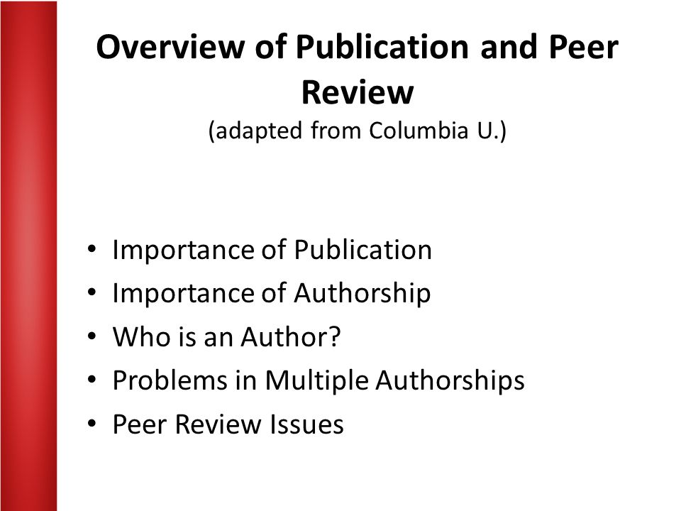 Overview of Publication and Peer Review (adapted from Columbia U.)