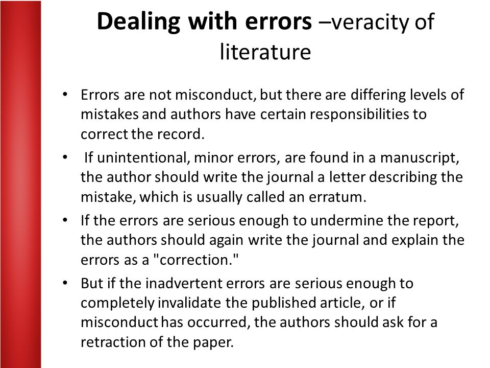 Dealing with errors –veracity of literature