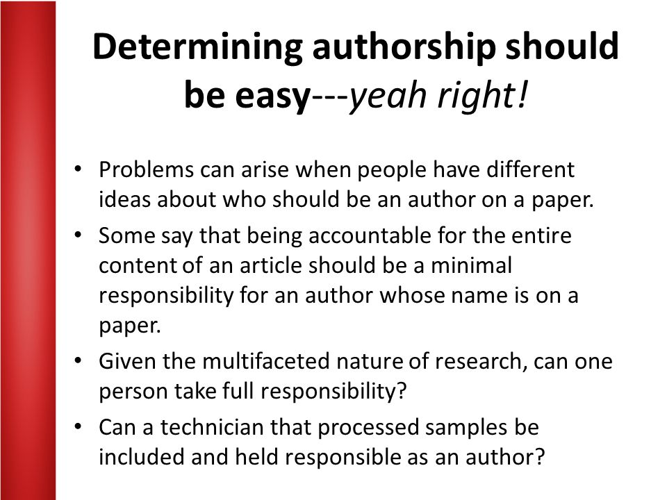 Determining authorship should be easy---yeah right!