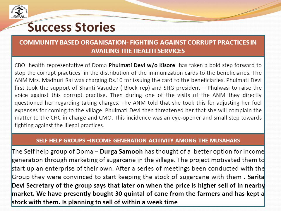 Success Stories COMMUNITY BASED ORGANISATION- FIGHTING AGAINST CORRUPT PRACTICES IN. AVAILING THE HEALTH SERVICES.