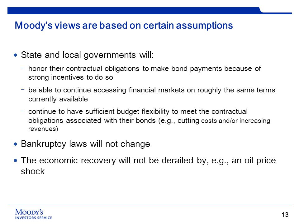 Moody's views are based on certain assumptions
