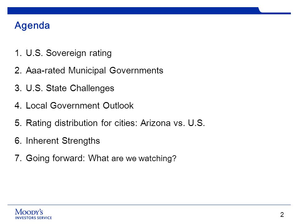 Agenda U.S. Sovereign rating Aaa-rated Municipal Governments