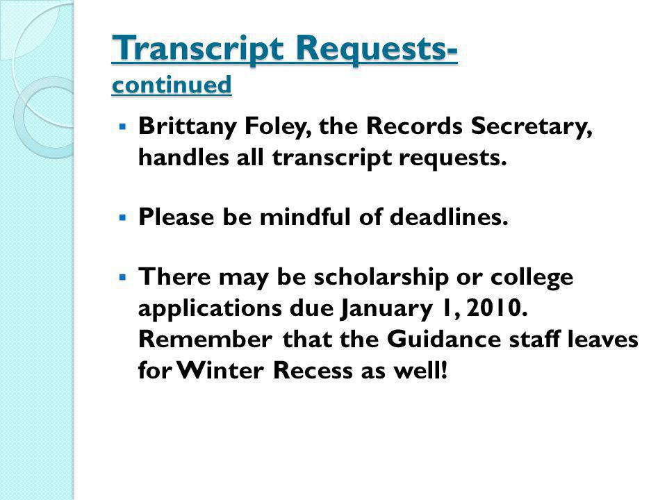 Transcript Requests- continued