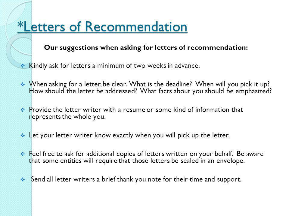 *Letters of Recommendation