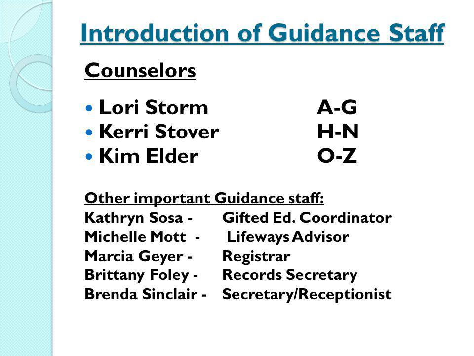 Introduction of Guidance Staff