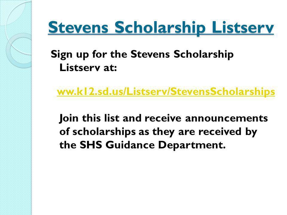 Stevens Scholarship Listserv