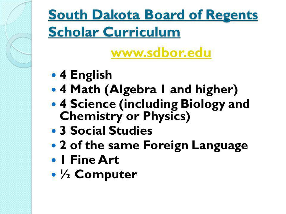 South Dakota Board of Regents Scholar Curriculum