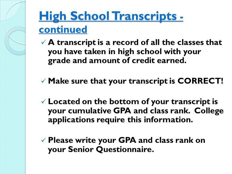 High School Transcripts -continued