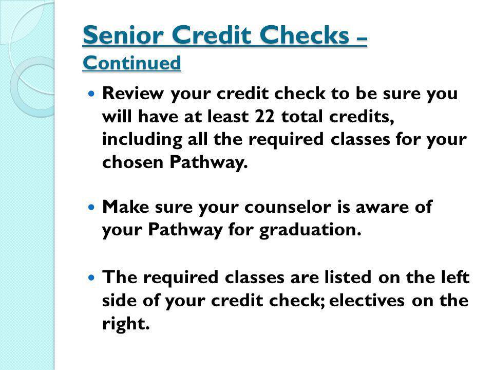 Senior Credit Checks – Continued