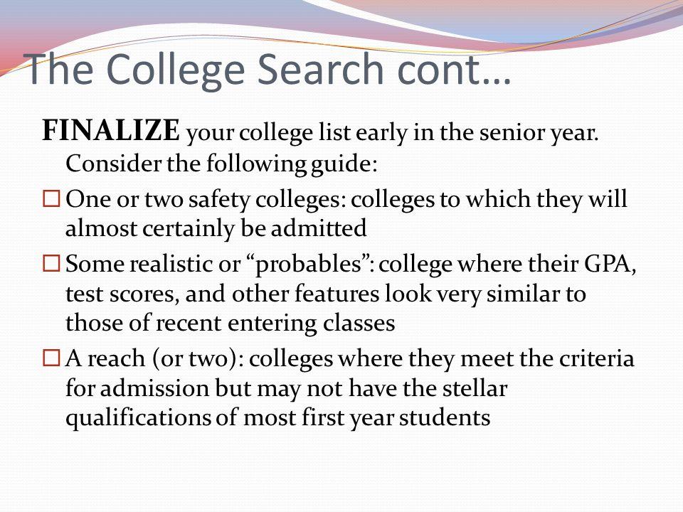 The College Search cont…