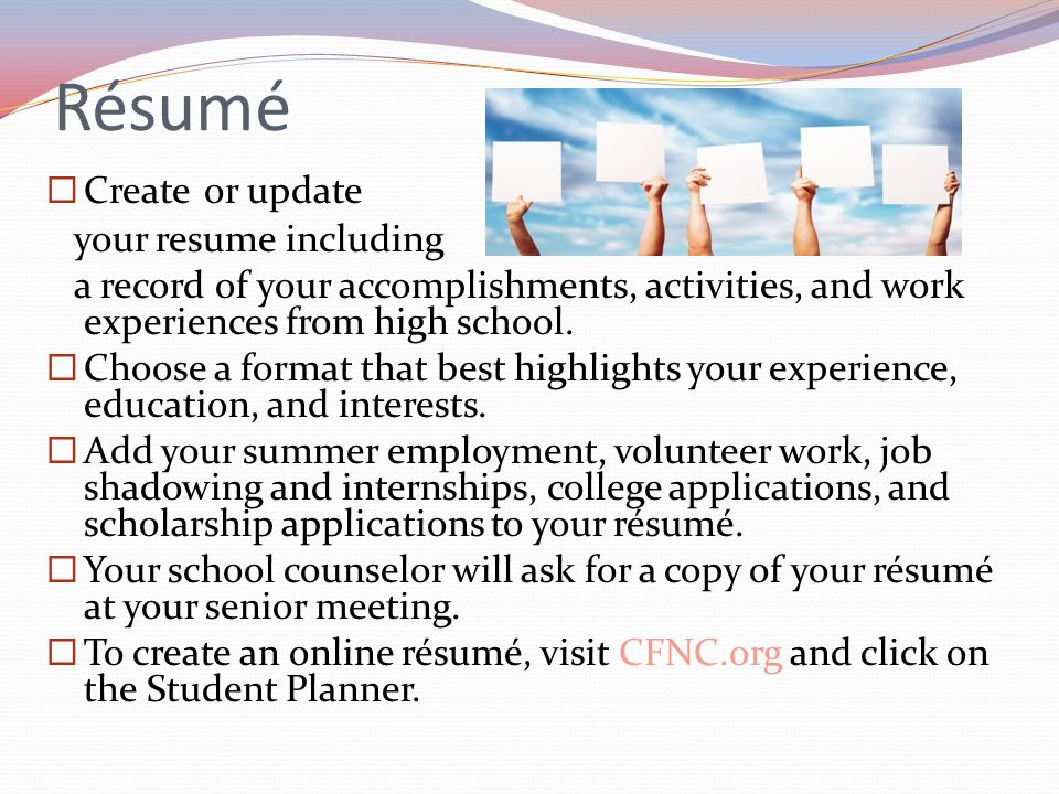 Résumé Create or update your resume including