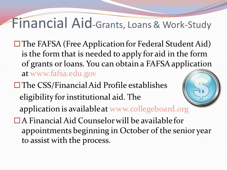 Financial Aid-Grants, Loans & Work-Study