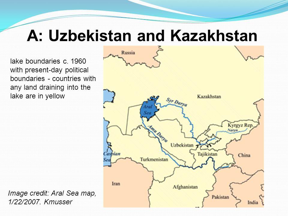 A: Uzbekistan and Kazakhstan