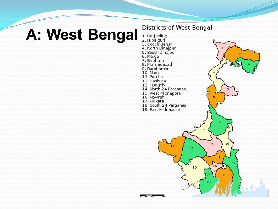 A: West Bengal