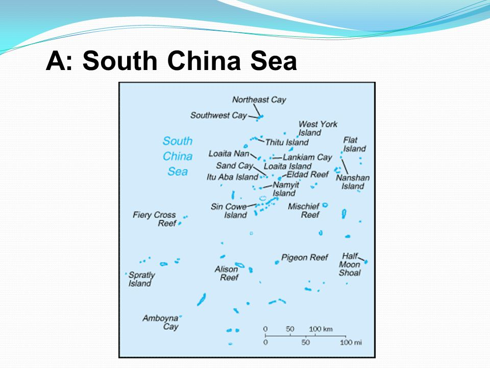 A: South China Sea