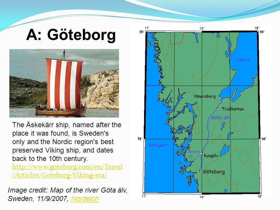 A: Göteborg