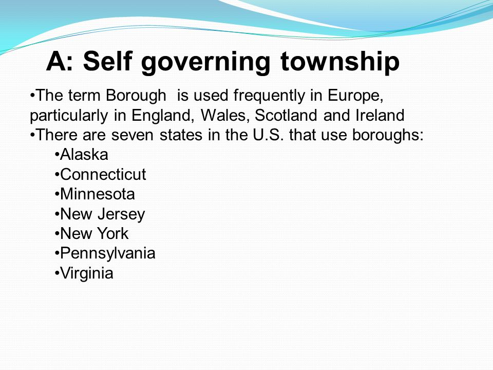 A: Self governing township