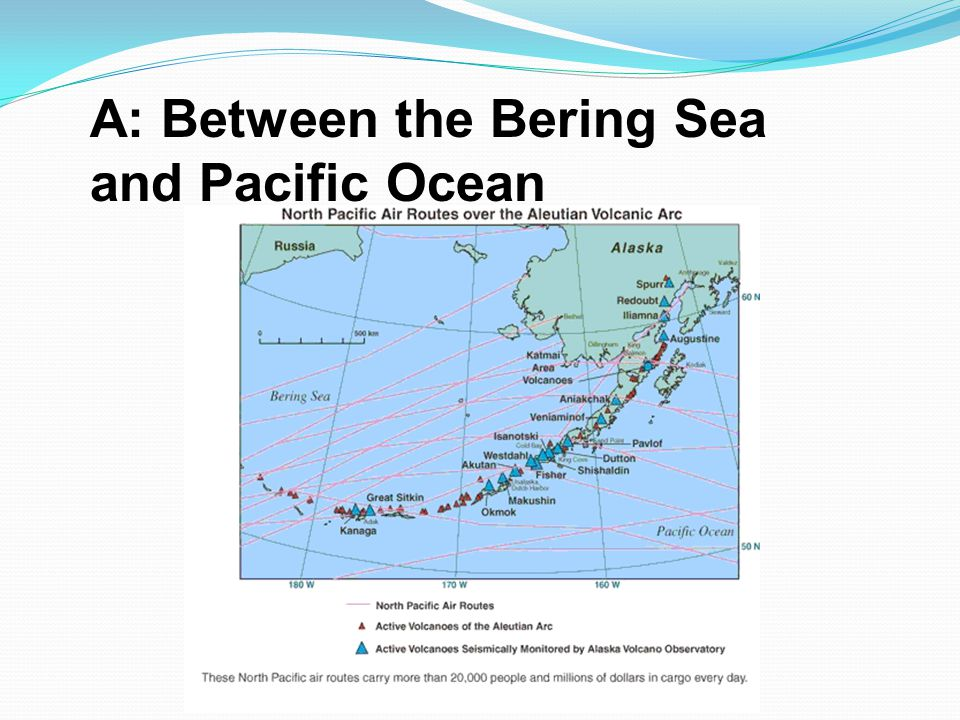 A: Between the Bering Sea and Pacific Ocean