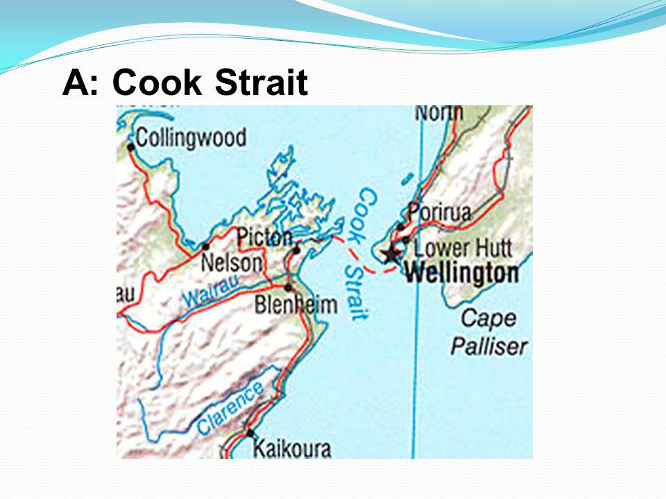 A: Cook Strait