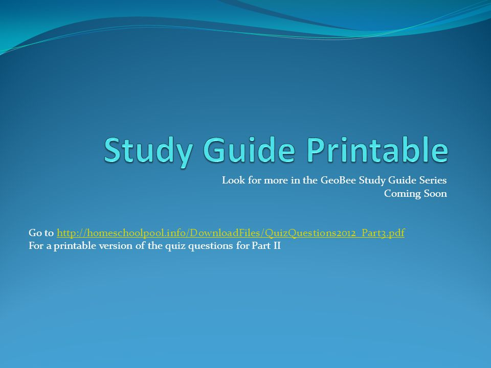 Study Guide Printable Look for more in the GeoBee Study Guide Series