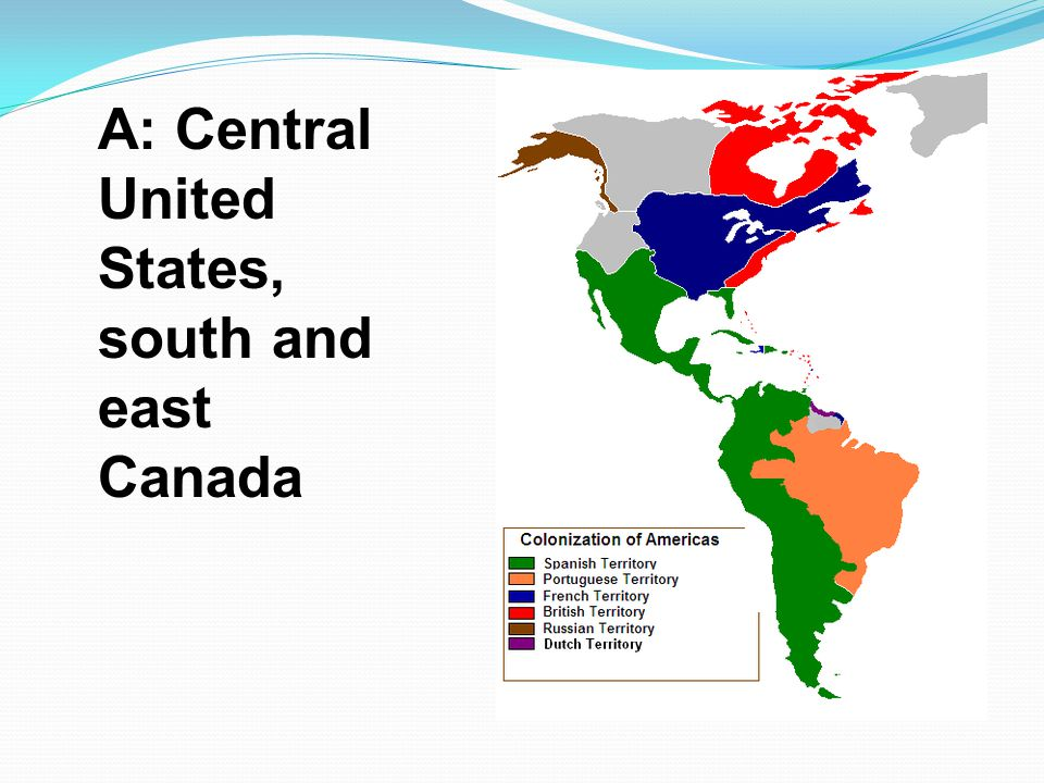 A: Central United States, south and east Canada