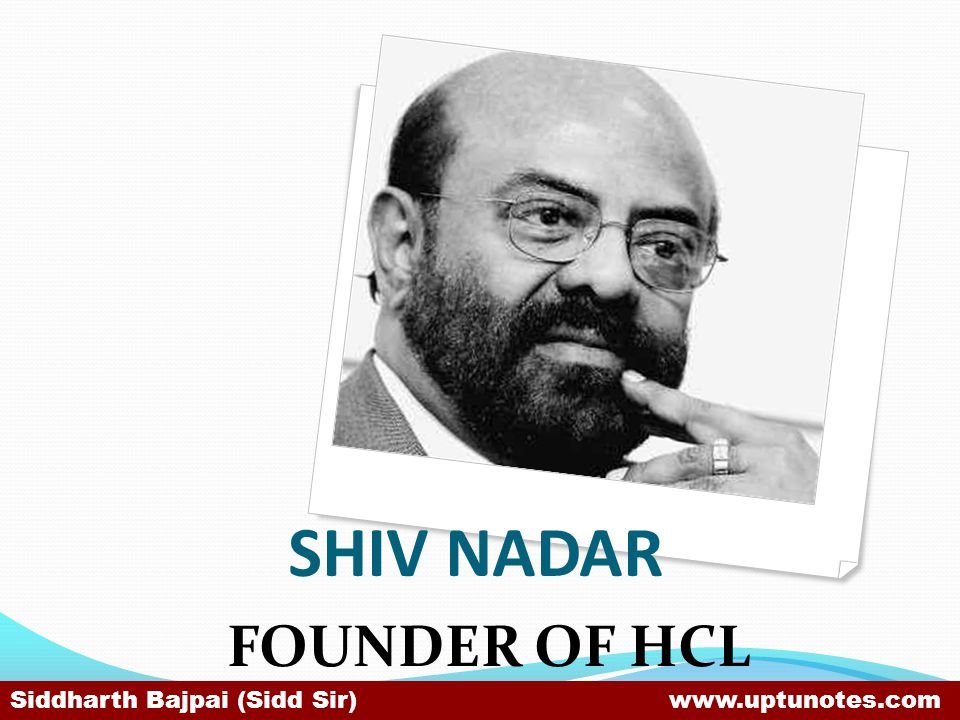 SHIV NADAR FOUNDER OF HCL