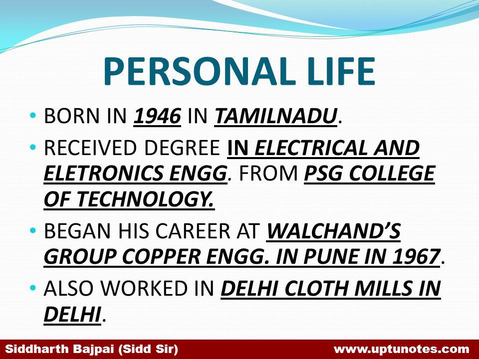 PERSONAL LIFE BORN IN 1946 IN TAMILNADU.