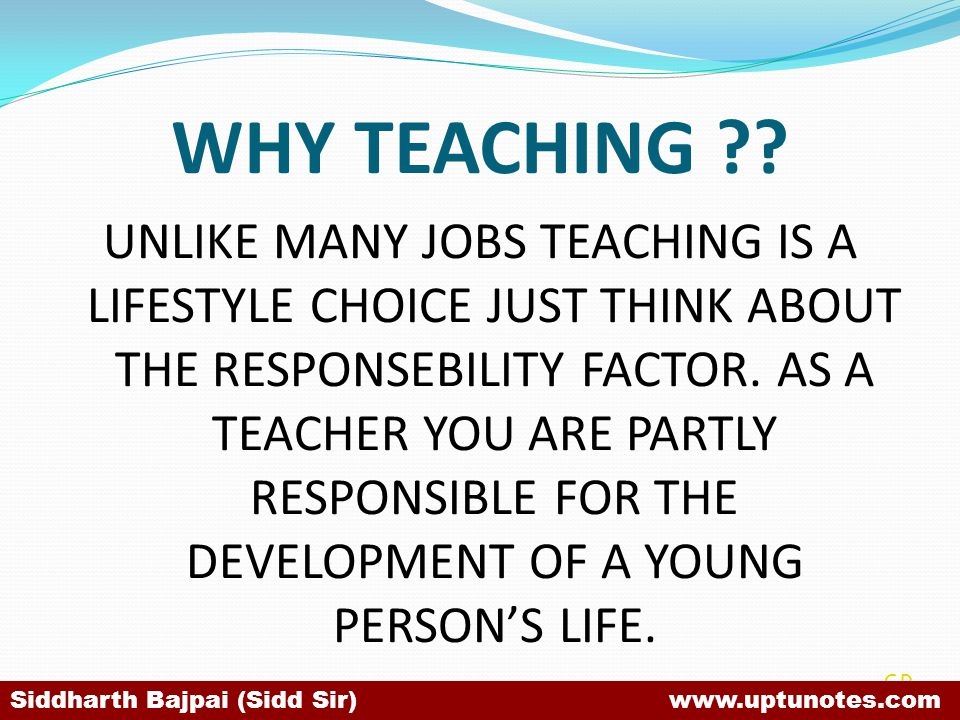 WHY TEACHING
