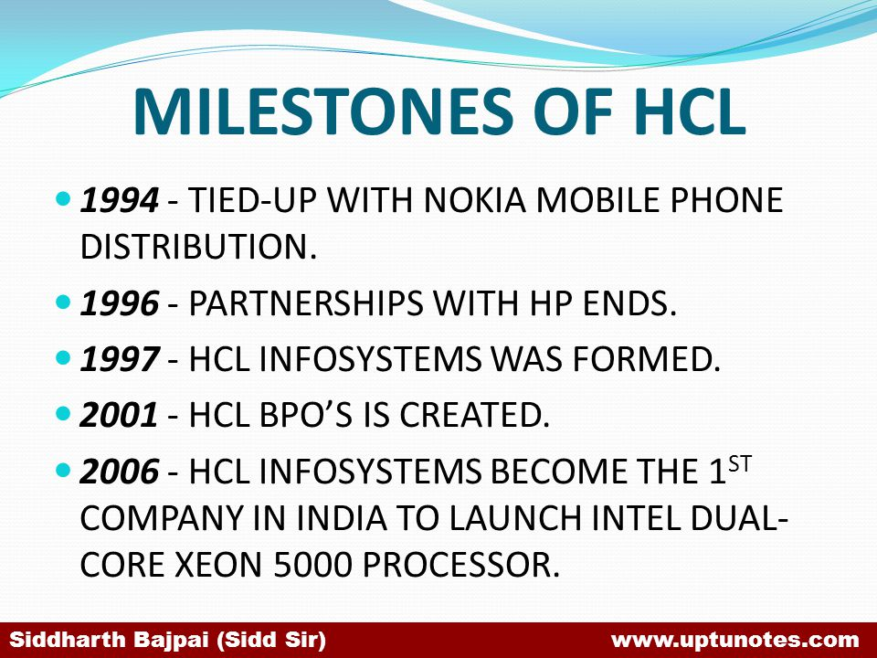 MILESTONES OF HCL 1994 - TIED-UP WITH NOKIA MOBILE PHONE DISTRIBUTION.