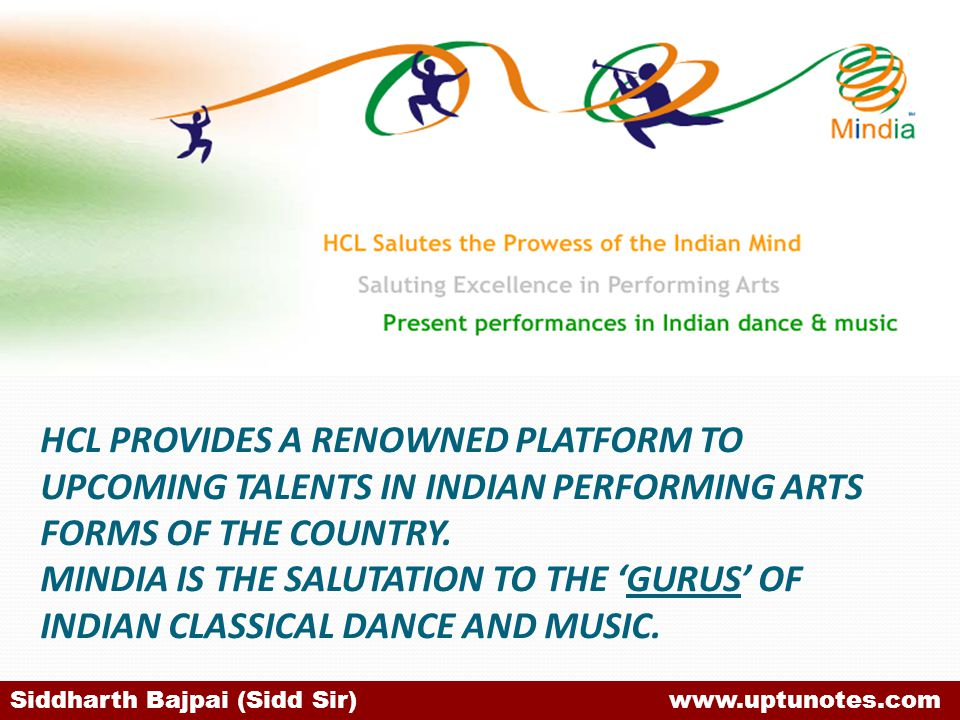 HCL PROVIDES A RENOWNED PLATFORM TO UPCOMING TALENTS IN INDIAN PERFORMING ARTS FORMS OF THE COUNTRY. MINDIA IS THE SALUTATION TO THE 'GURUS' OF INDIAN CLASSICAL DANCE AND MUSIC.