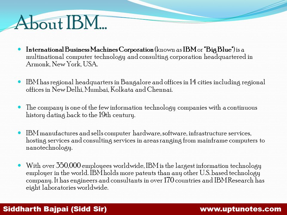 About IBM… IBM has been present in India since 1992 .Since inception, IBM in India has.