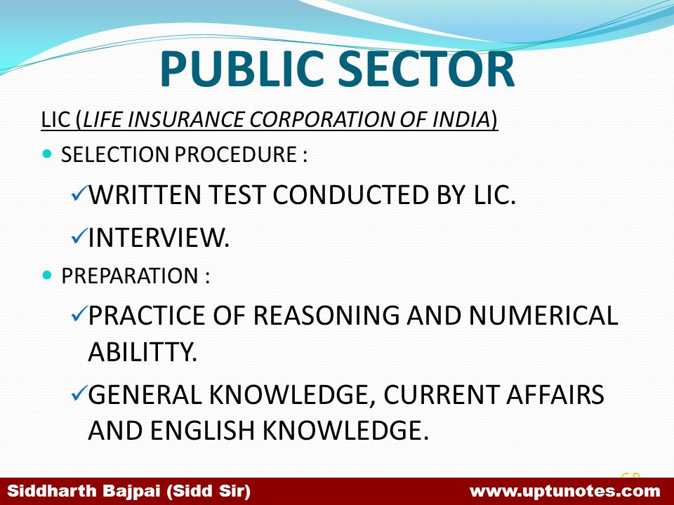 PUBLIC SECTOR WRITTEN TEST CONDUCTED BY LIC. INTERVIEW.
