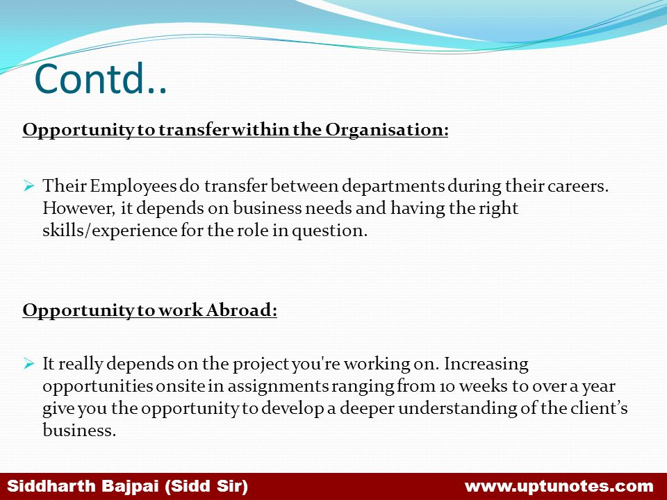 Contd.. Opportunity to transfer within the Organisation: