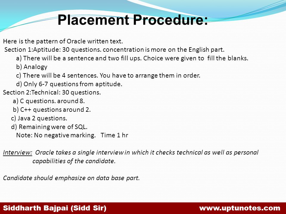 Placement Procedure: Here is the pattern of Oracle written text.