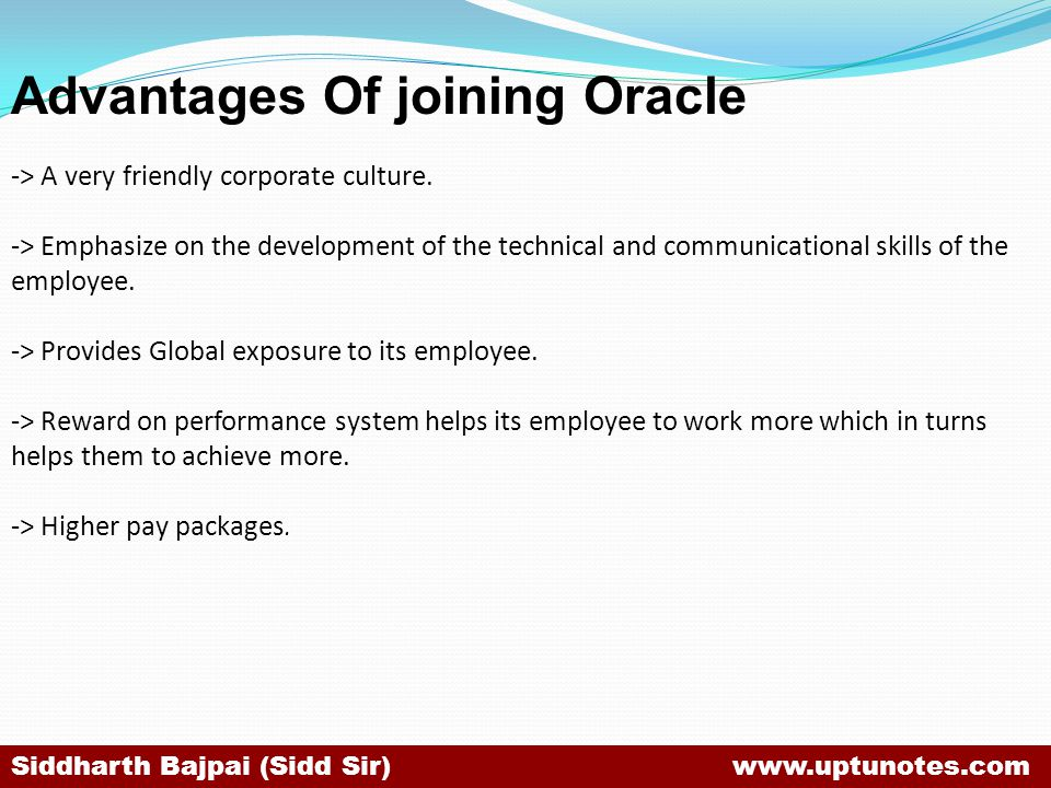 Advantages Of joining Oracle