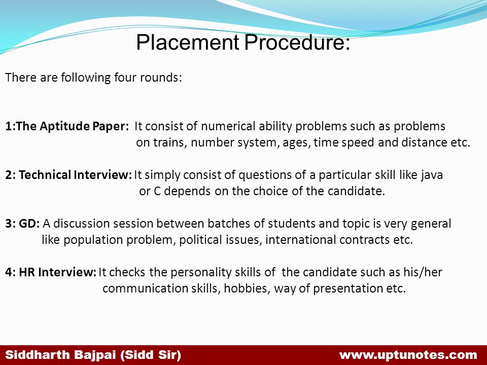Placement Procedure: There are following four rounds:
