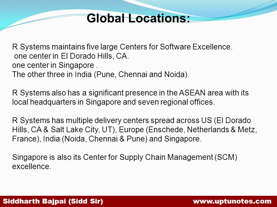 Global Locations: R Systems maintains five large Centers for Software Excellence. one center in El Dorado Hills, CA.