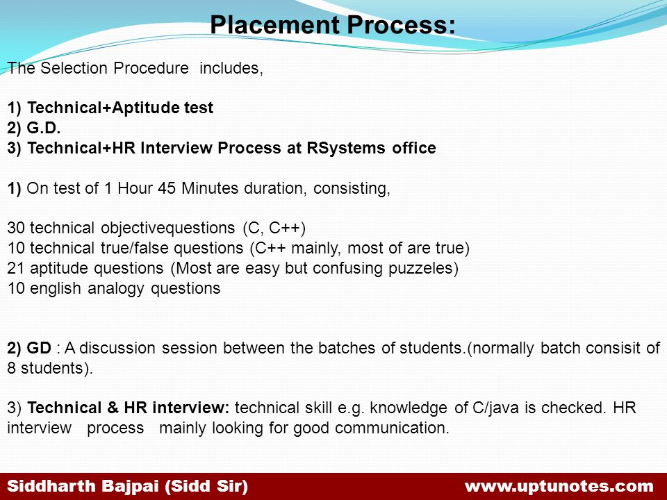 Placement Process: The Selection Procedure includes,